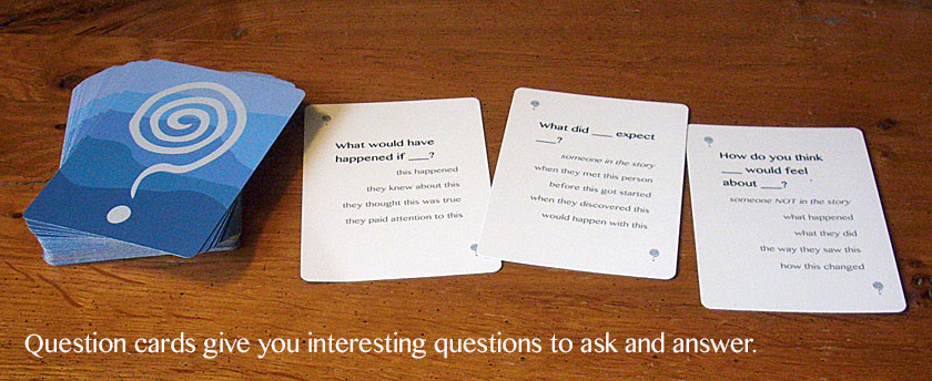 Question cards give you interesting questions to ask and answer.